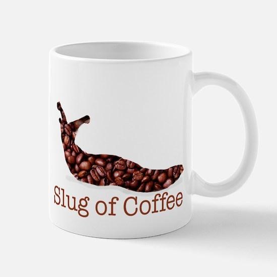 Slug of Coffee Mug