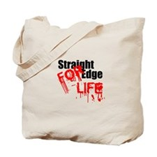 Straight Edge For Life Tote Bag