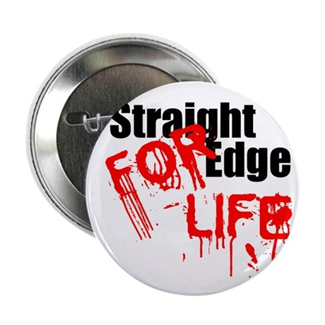 "Straight Edge For Life 2.25"" Button"