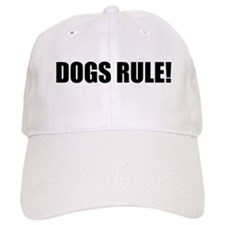 Dogs Rule! Baseball Cap