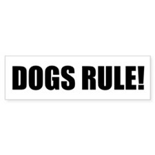 Dogs Rule! Bumper Bumper Sticker