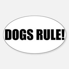 Dogs Rule! Oval Decal