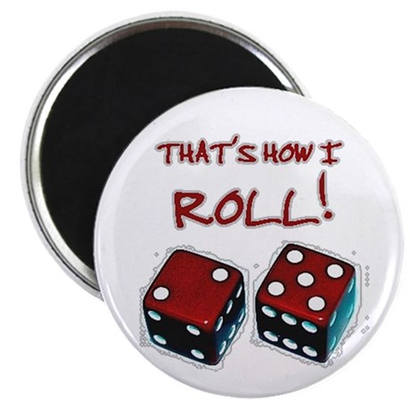 RED DICE HOW I ROLL Magnet