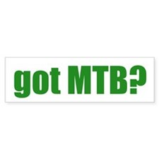 got MTB? Bumper Bumper Sticker