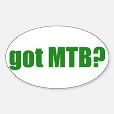 got MTB? Oval Decal