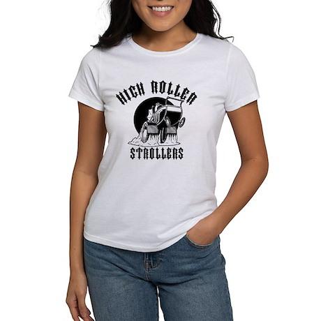 High Roller Strollers Women's T-Shirt