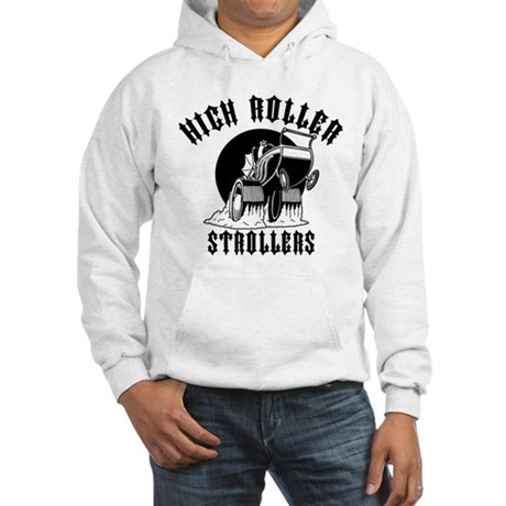 High Roller Strollers Hooded Sweatshirt