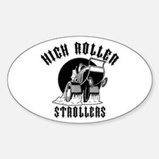 High Roller Strollers Oval Decal