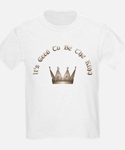 It's Good to be the King Kids T-Shirt