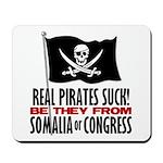 Real Pirates Suck Mousepad