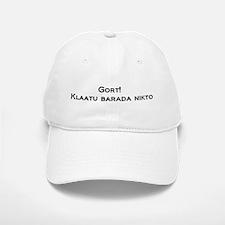 Gort Klaatu Barada Nikto Baseball Baseball Cap