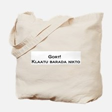 Gort Klaatu Barada Nikto Tote Bag