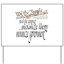 We the People ... Yard Sign
