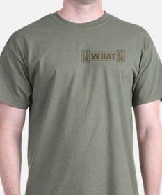 It Is What It Is Gray and Gold T-Shirt