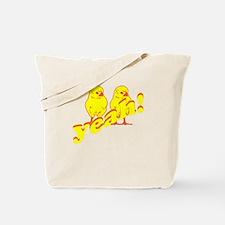 CHICKA CHICKA YEAH! Tote Bag
