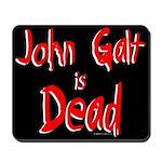 John Galt is Dead Mousepad