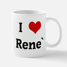 I Love Rene` Mug