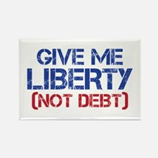 GIVE ME LIBERTY (NOT DEBT) Rectangle Magnet
