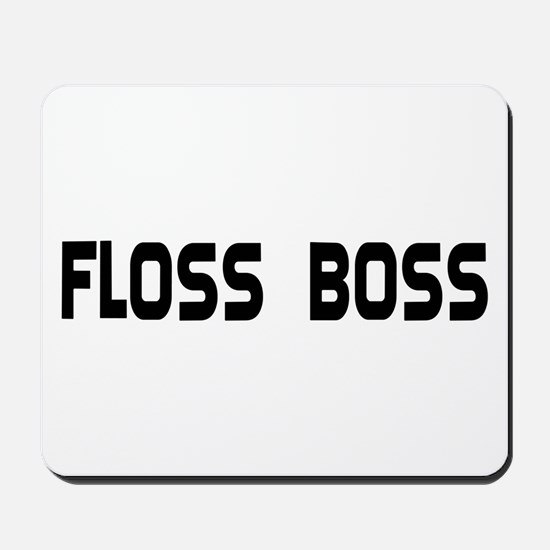 Dental Floss Boss Mousepad