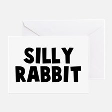 Silly Rabbit Greeting Card