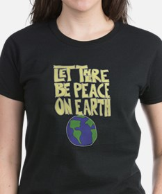 Let There Be Peace On Earth Tee