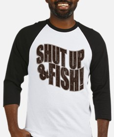 SHUT UP & FISH! Baseball Jersey