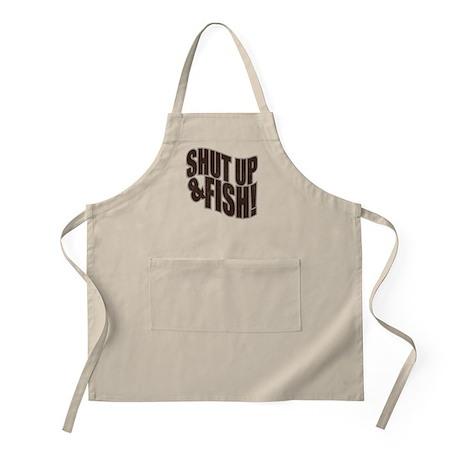 SHUT UP & FISH! BBQ Apron