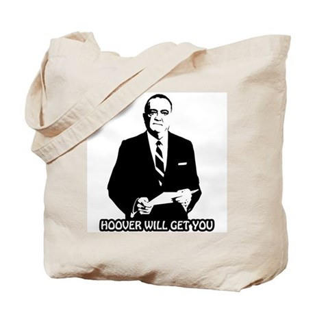 Hoover Will Get You Tote Bag