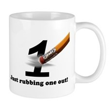 Just Rubbing One Out Small Mugs