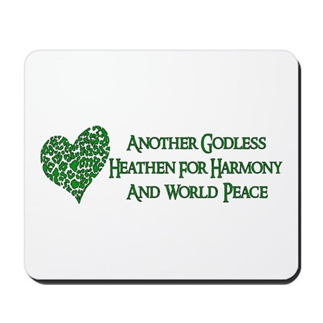Godless For World Peace Mousepad