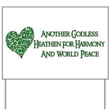 Godless For World Peace Yard Sign