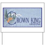 Crown King Yard Sign