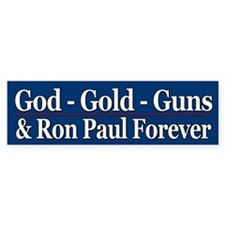 God-Gold-Guns & Ron Paul