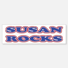 Susan Rocks Bumper Bumper Bumper Sticker
