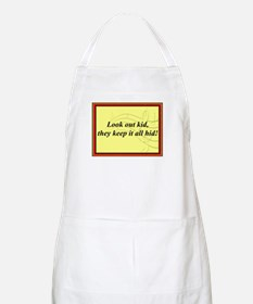 """""""Look Out Kid"""" BBQ Apron"""