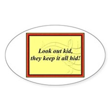 """Look Out Kid"" Oval Decal"