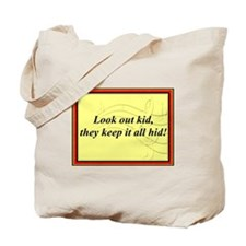 """Look Out Kid"" Tote Bag"