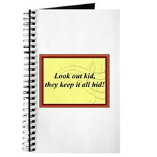 """Look Out Kid"" Journal"