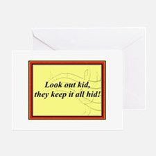 """""""Look Out Kid"""" Greeting Card"""