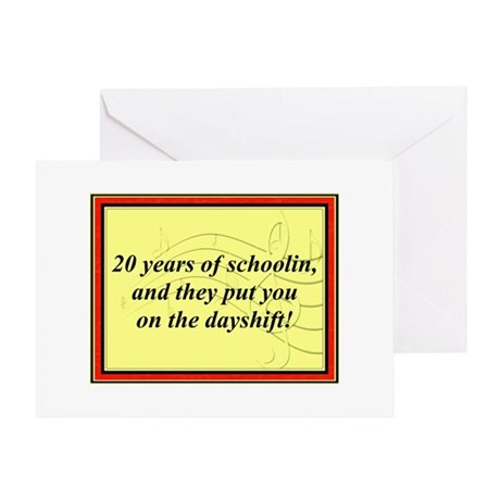 """20 Years of Schoolin'"" Greeting Card"