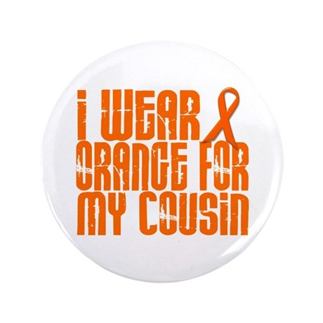 """I Wear Orange For My Cousin 16 3.5"""" Button"""