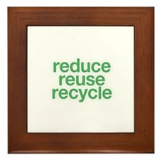 reduce, reuse, recycle Framed Tile