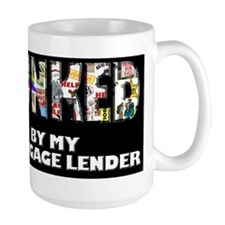Punked By My Mortgage Lender Mug