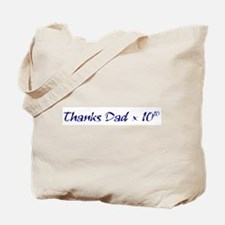 Thanks Dad and Mom Tote Bag