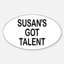 Susan's got talent Oval Decal