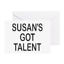 Susan's got talent Greeting Card