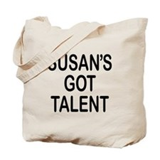 Susan's got talent Tote Bag