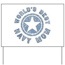 World's Best Navy Mom Yard Sign