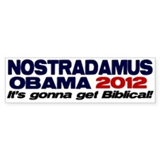 Nostradamus / Obama 2012 Bumper Bumper Sticker