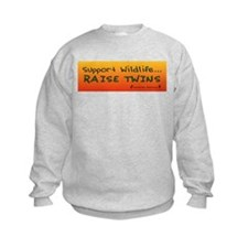 Support Wildlife - Raise Twin Sweatshirt
